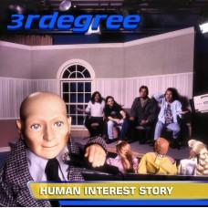 3RDegree ~ Human Interest Story CD 1996