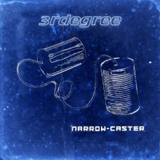 3RDegree ~ Narrow Caster CD 2008