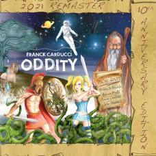 Franck Carducci ~ ODDITY 10th Anniversary Edition  (2021 Remaster) VINYL