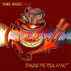 Franck Carducci ~ Tearing The Tour Apart CD