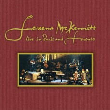 Loreena McKennitt - Live In Paris And Toronto 2CD (1999)
