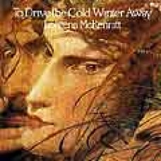 Loreena McKennitt - To Drive The Cold Winter Away LP (1987)
