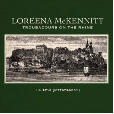 Loreena McKennitt - Troubadours On The Rhine CD (2012)