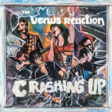 "The Venus Reaction ~ Crashing Up 7"" Vinyl single Pre Order"
