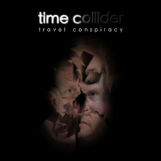 Time Collider ~ Travel Conspiracy CD 2018