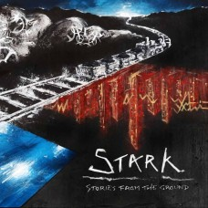 Stark~Stories From The Ground CD