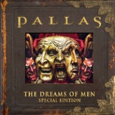 Pallas~The Dreams Of Men Special Edition 2CD