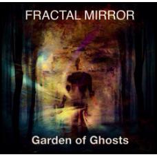 Fractal Mirror~ Garden Of Ghosts