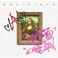 Paul Clark Shredz At An Exhibition CD