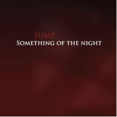 Jump ~ Something In The Night CD