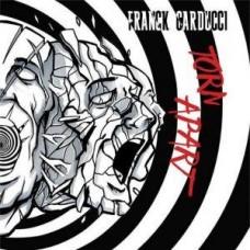 Franck Carducci ~ Torn Apart CD